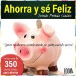 «Ahorra y sé feliz», nuevo Audiolibro a la venta