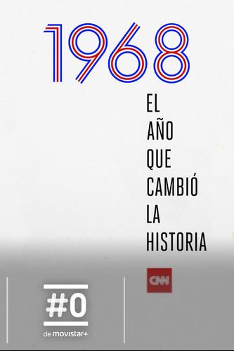 1968 el año que cambio la historia