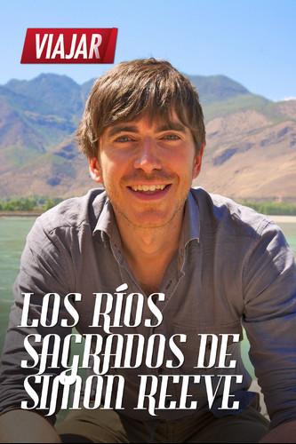 LOS RÍOS SAGRADOS DE SIMON REEVE