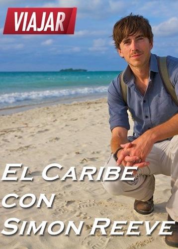 el caribe con simon reeve