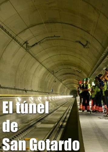 el tunel de san gotardo