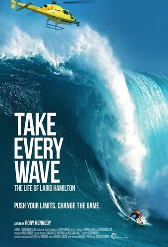 take_every_wave_the_life_of_laird_hamilton