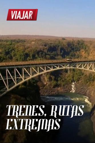 trenes rutas extremas