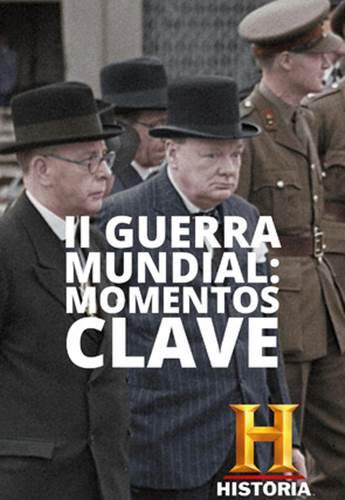 II GUERRA MUNDIAL MOMENTOS CLAVE