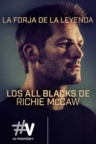 LA FORJA DE LA LEYENDA. LOS ALL BLACKS DE RICHIE McCAW